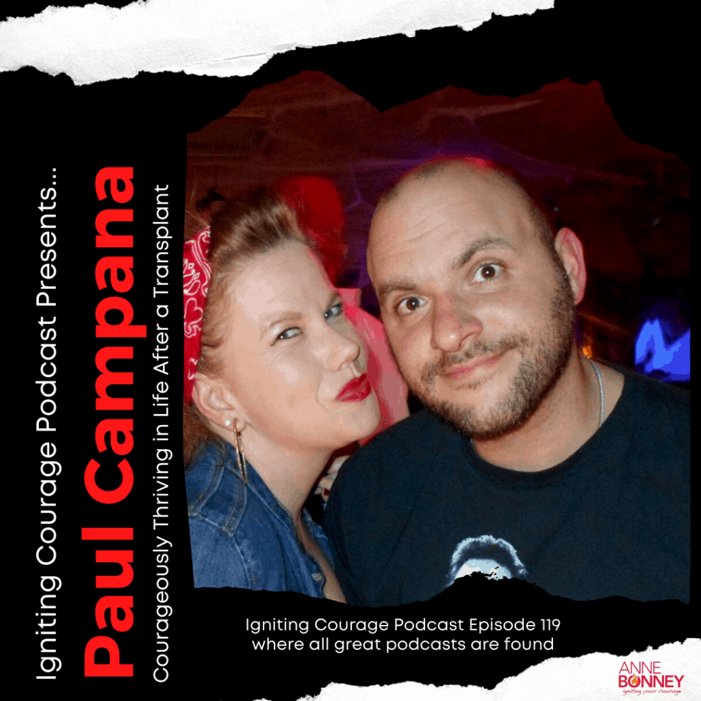 Paul Campana on Igniting Courage Podcast